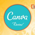 Review: Canva a Great Online Graphic Designing Tool